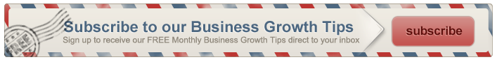 Subscribe to our Business Growth Tips - Click here!